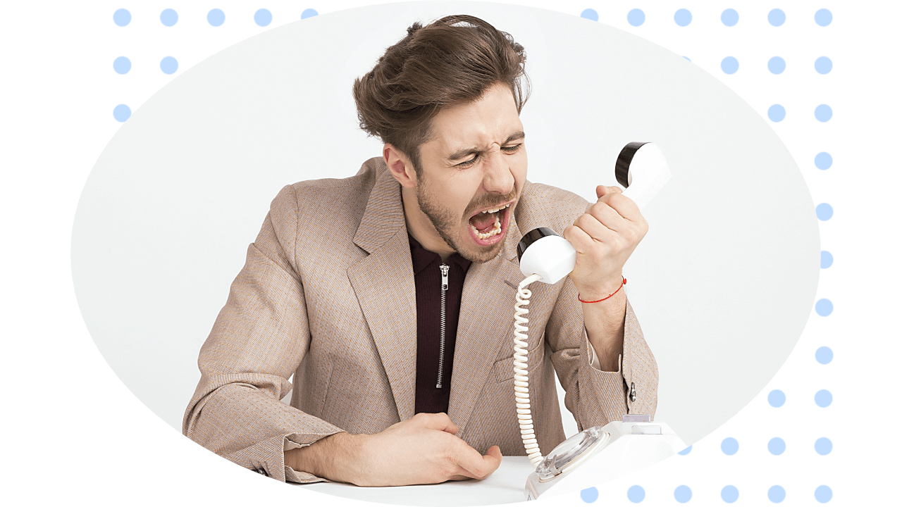 Extremely Frustrated Caller